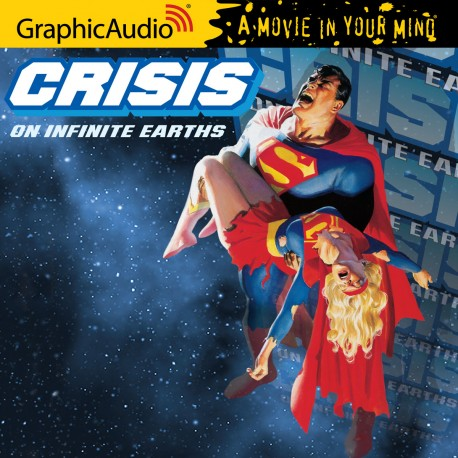 Crisis on Infinite Earths GraphicAudio cover image